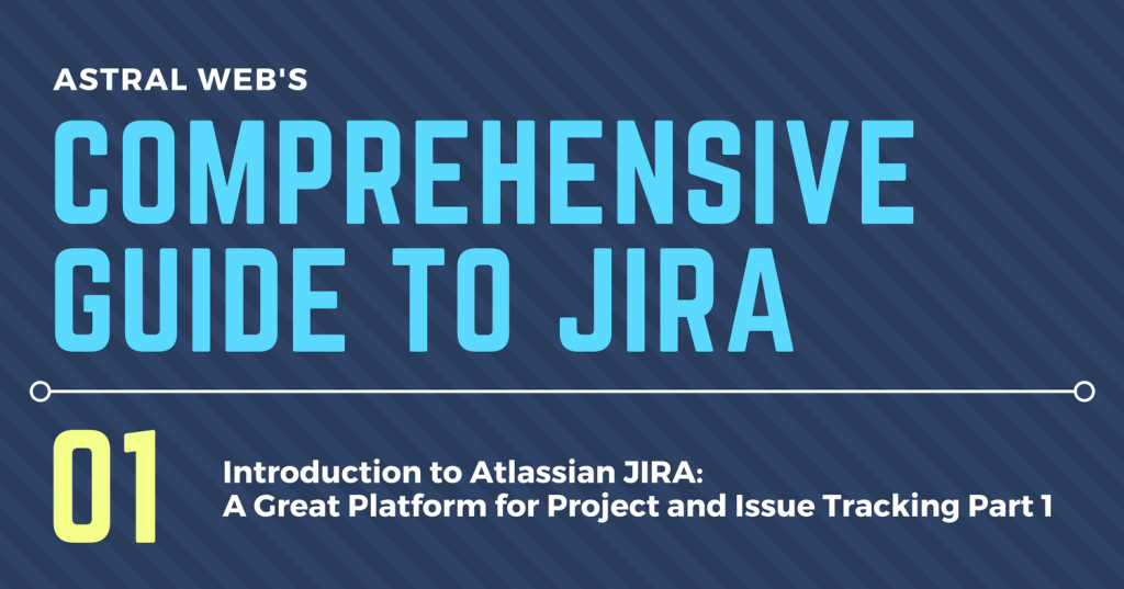 COMPREHENSIVE GUIDE TO JIRA (2)