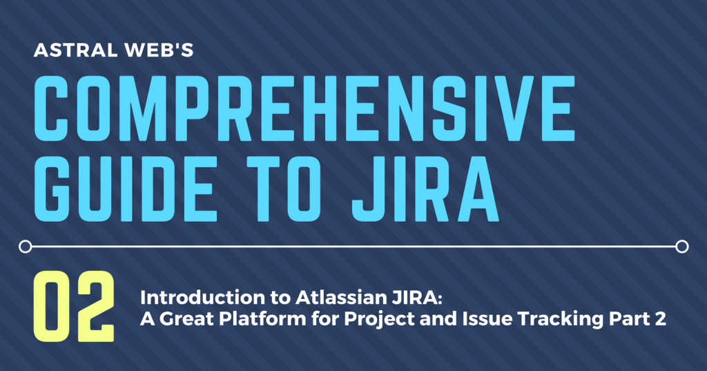 COMPREHENSIVE GUIDE TO JIRA (3)