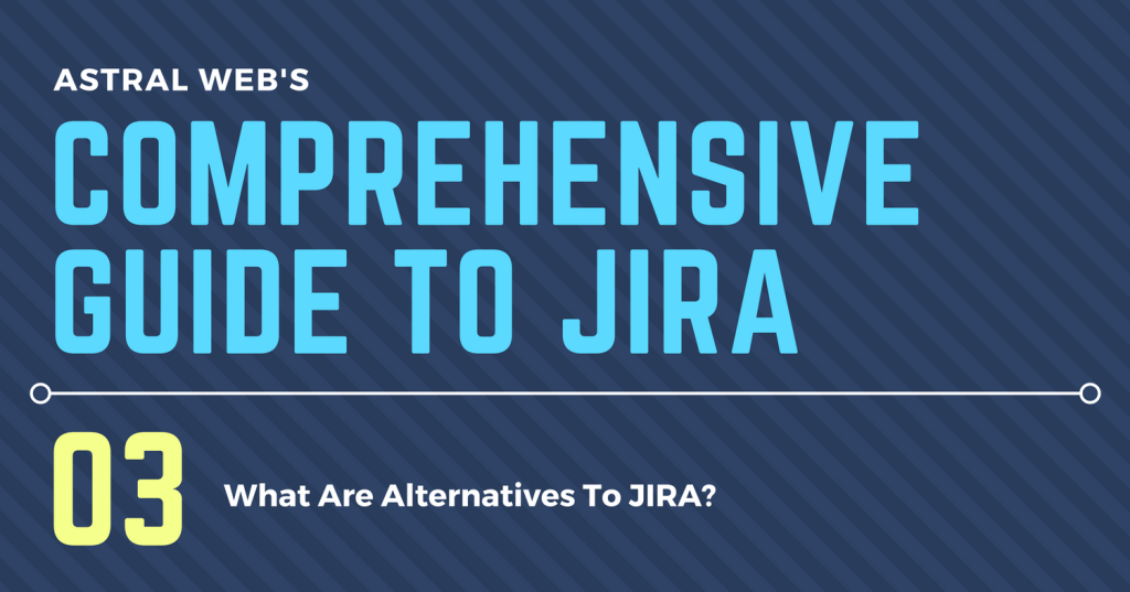 COMPREHENSIVE GUIDE TO JIRA (4)