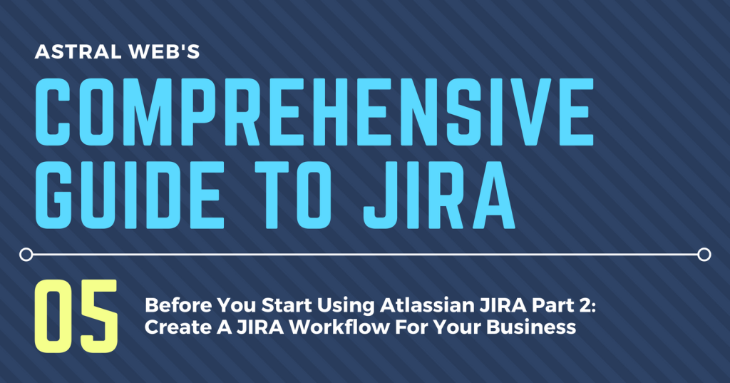 COMPREHENSIVE GUIDE TO JIRA (6)