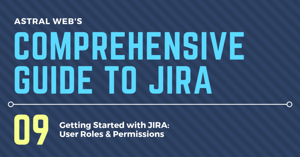 COMPREHENSIVE GUIDE TO JIRA 9